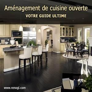 amenagement de cuisine ouverte votre guide ultime With amenagement de cuisine ouverte