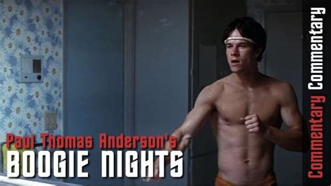 learned   boogie nights commentary