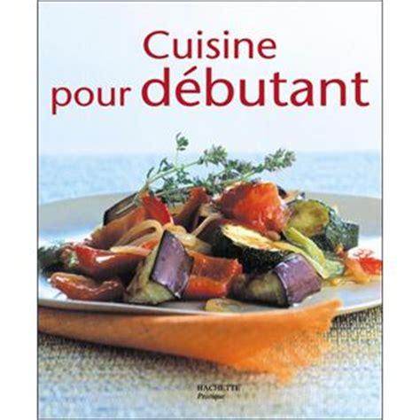fnac livre cuisine cuisine pour débutant broché elisa vergne achat