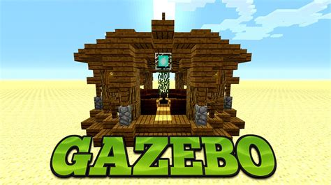 Gazebo Tutorial Minecraft How To Build A Gazebo Tutorial Minecraft