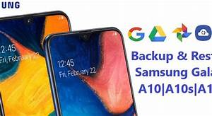Backup And Restore Samsung Galaxy A10  A10s  A10e Without
