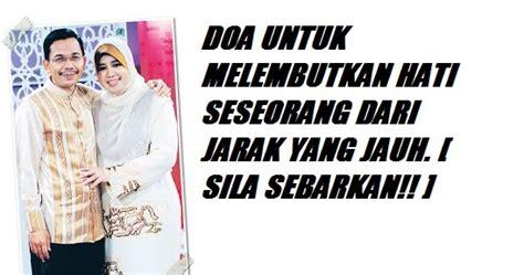 doa untuk melembutkan hati seseorang dari jarak yang jauh sila sebarkan islam