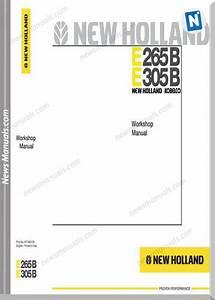 New Holland E265b E305b Excavator Workshop Manual