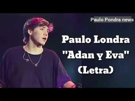 Paulo Londra Adan Y Eva (Letra) YouTube