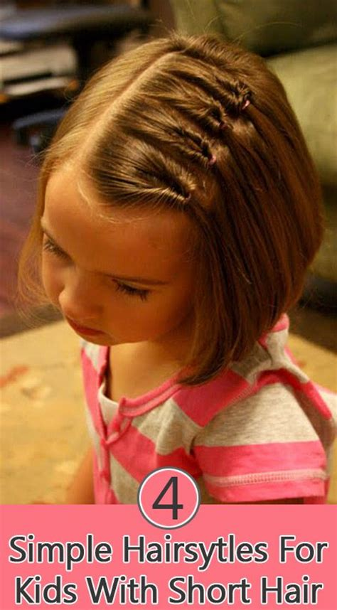 4 Simple Hairstyles For Kids With Short Hair Girls For