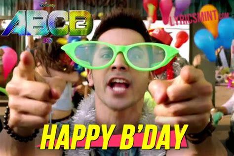 happy birthday lyrics abcd  varun dhawan
