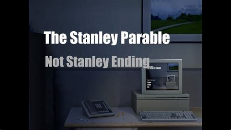 stanley parable  stanley  youtube