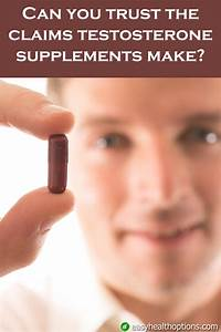 Can You Trust The Claims Testosterone Supplements Make
