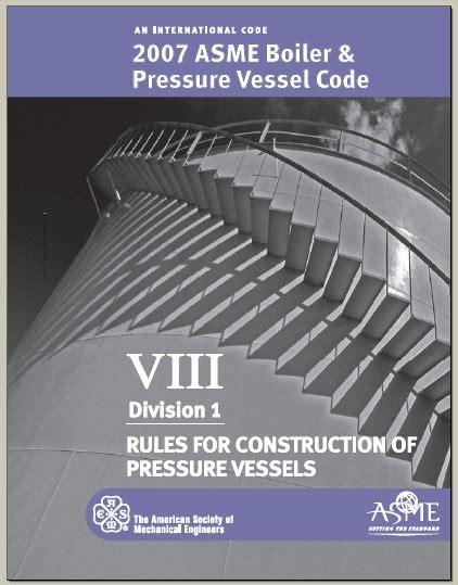 asme section viii asme bpvc section viii 8 division 1 2007 pdf ansi asme