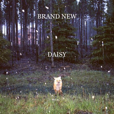 Brand New  Daisy Lyrics  Genius Lyrics
