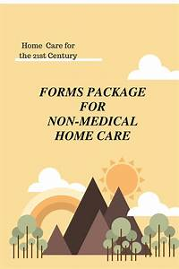 Forms Package For Non-medical Home Care