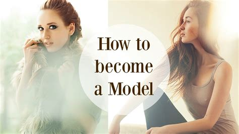 How To Become A Model Your Step By Guide You