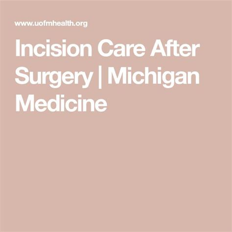 Incision Care After Surgery | Michigan Medicine | After ...