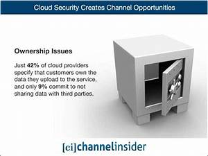 Cloud Security Brings Opportunities To The Channel
