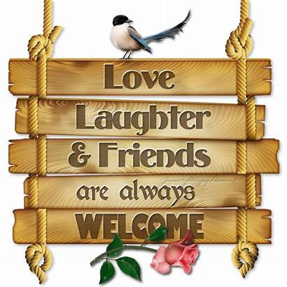 Friends Welcome Always Friendship Laughter Quotes Animated