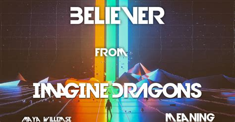 Song  Believer  Imagine Dragons  Maya Willemse
