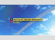 Match of the Day TV BBC Match of the Day – FA Cup Semi