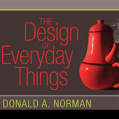 the design of everyday things the design of everyday things audiobook listen instantly