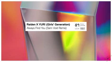 Raiden X Yuri Girls Generation Always Find You Sam