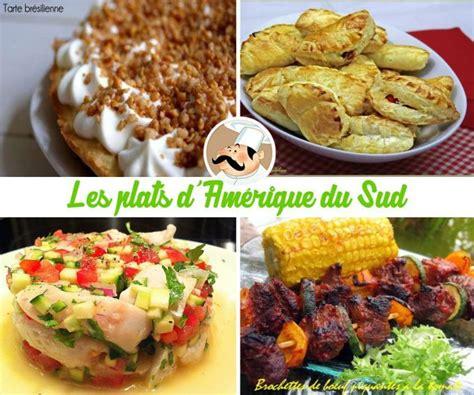 livre de cuisine gastronomique les plats du monde direction l 39 amérique du sud