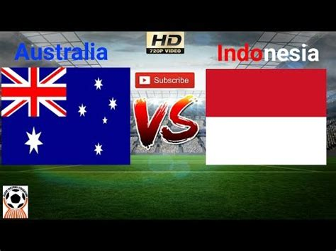 [full Match] Indonesia U16 Vs Australia U15 Live Streaming
