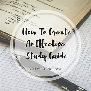 How To Create An Effective Study Guide  Con Im U00e1genes