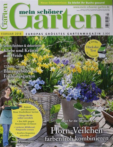 Mein Schöne Garten by Mein Sch 214 Ner Garten 2 2018 Zeitungen Und Zeitschriften