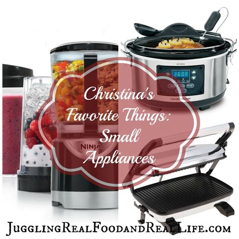 Christina's Favorite Things Small Kitchen Appliances