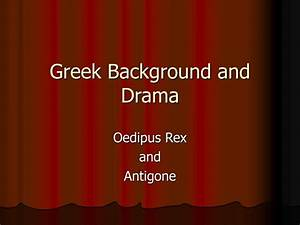 PPT - Greek Background and Drama PowerPoint Presentation ...