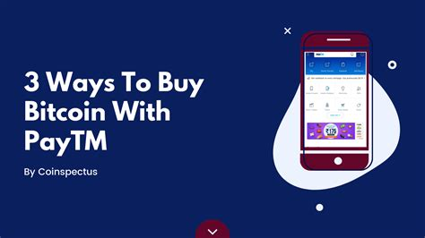 Buy and sell bitcoin price inr with features like fast kyc verification, fast deposits we are the only exchange in india which allows a user to trade multiple cryptocurrencies on the go. Top 3 Exchange To Buy Bitcoin With PayTM In India