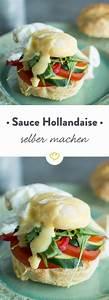 Hollandaise Selber Machen : 25 best ideas about sauce hollandaise rezept on pinterest sauce hollandaise rezepte spargel ~ Frokenaadalensverden.com Haus und Dekorationen