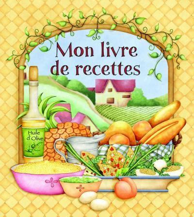 mon livre de cuisine mon livre de recettes huile d 39 olive 9781897576038