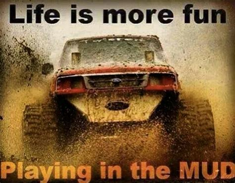 mudding quotes playing in the mud quotes quotesgram