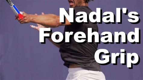 Nadal Tennis Grip
