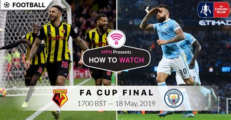 FA Cup Final 2019: Date, Time, Television Channels, Live ...