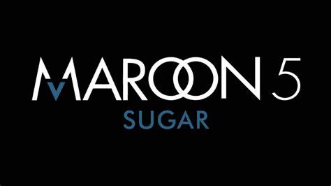 maroon 5 youtube sugar maroon 5 sub espa 241 ol youtube