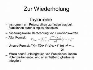 Taylorreihe Berechnen : taylorreihen und fourierreihen ppt video online herunterladen ~ Themetempest.com Abrechnung