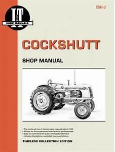 Cockshutt Tractor Models 35  U0026 40d4 Service Repair Manual
