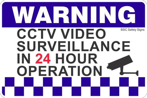 Cctv Video Surveillance In 24 Hour Operation 2 Safety Sign