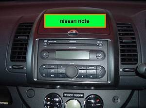 Nissan Note 2006 : how do i remove radio from my nissan note 2006 import fixings are different from european ~ Carolinahurricanesstore.com Idées de Décoration