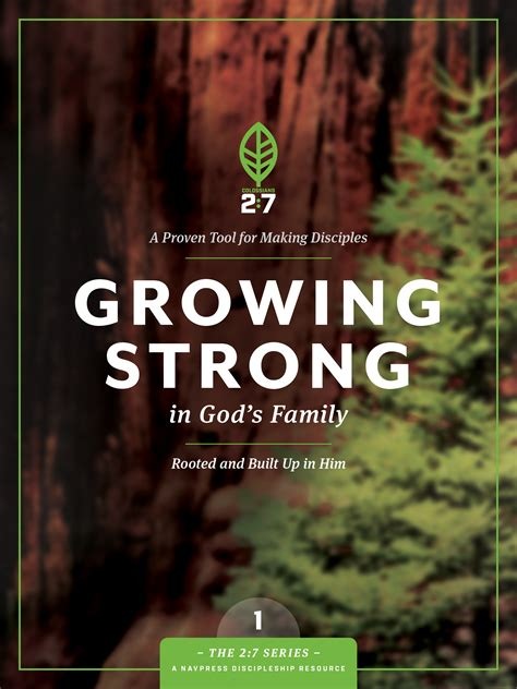 navpress growing strong  gods family rooted