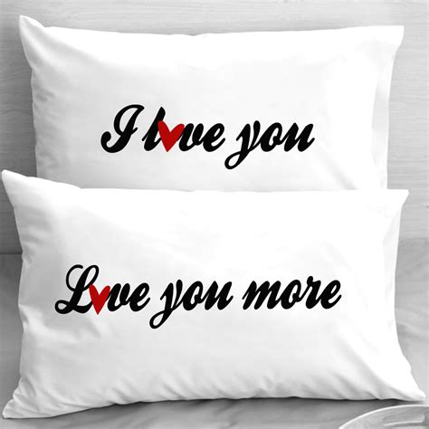 i you i pillow cases i you you more pillow cases note for him
