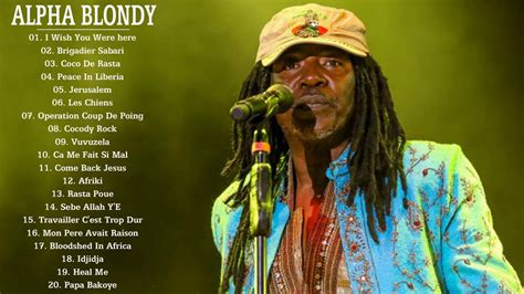 the best of alpha blondy top 20 alpha blondy songs of all time best songs cover