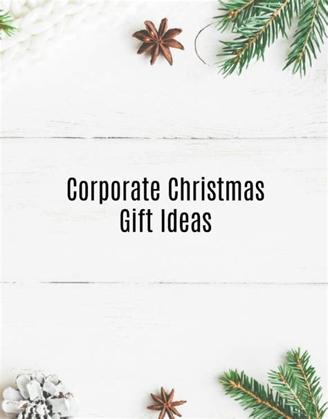 corporate christmas gift ideas christmas gifts for clients