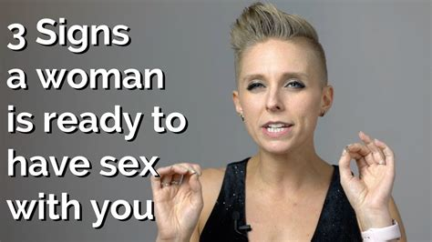 Signs A Woman Is Ready To Have Sex With You Youtube