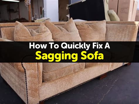 How To Fix A Sagging Springs by How To Quickly Fix A Sagging Sofa