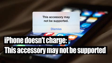 iphone this accessory may not be supported iphone doesn t charge this accessory may not be supported iphon