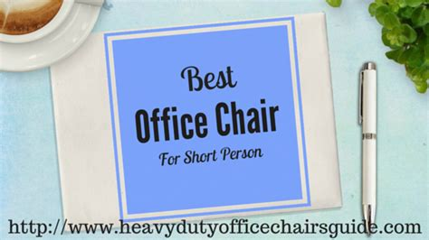 best office chairs for short people best petite office