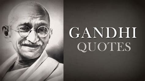 mahatma gandhi quotes  wisdom top  youtube