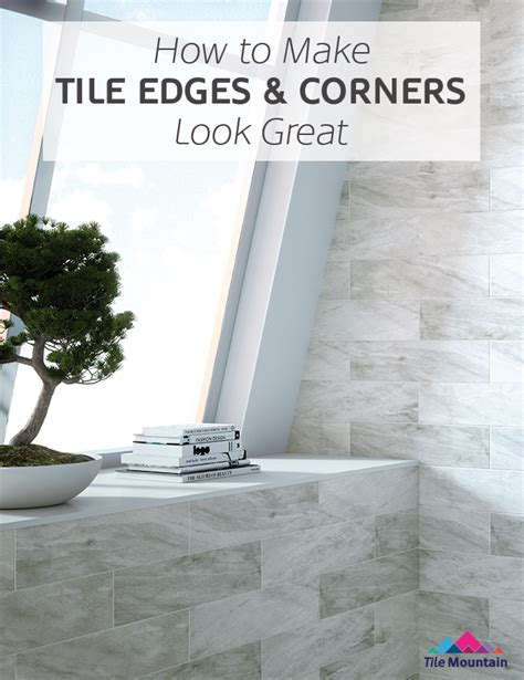 Mosaic Tile Inside Corners by How To Finish Tile Edges And Corners Tile Mountain
